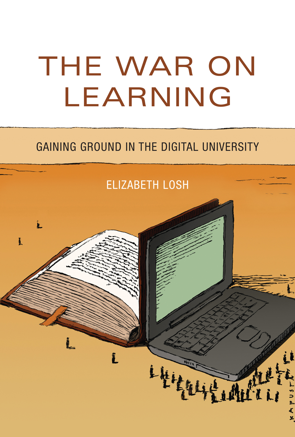 Cover of The War on Learning. Caption includes links to find the book.