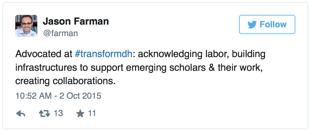 a tweet from Jason Farman summarizing the emphasis on acknowledging labor and collaboration