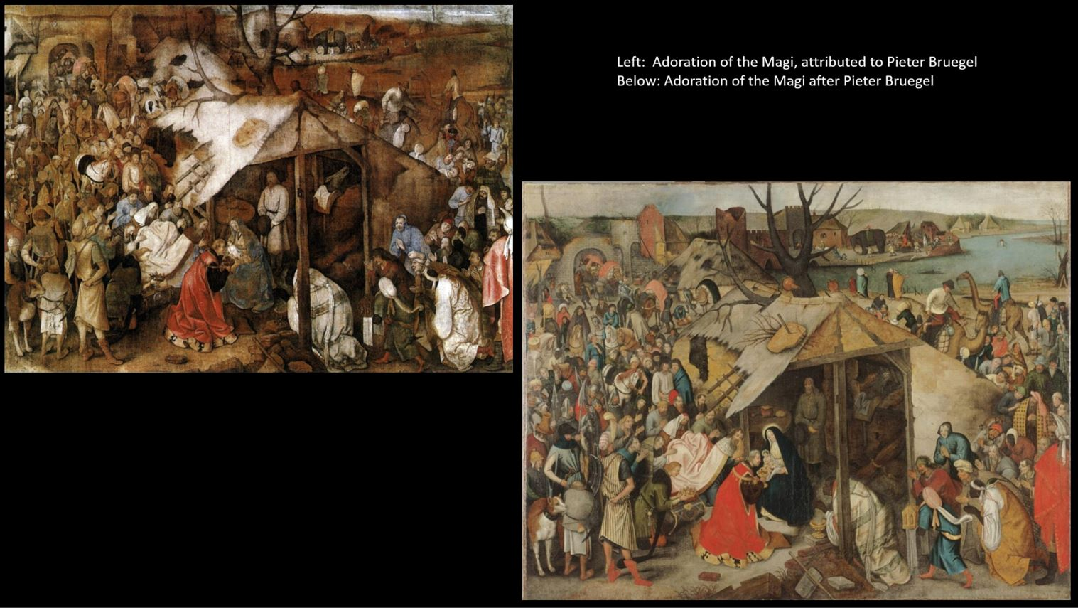 Two very similar paintings by or after Pieter Bruegel, showing the Adoration of the Magi.
