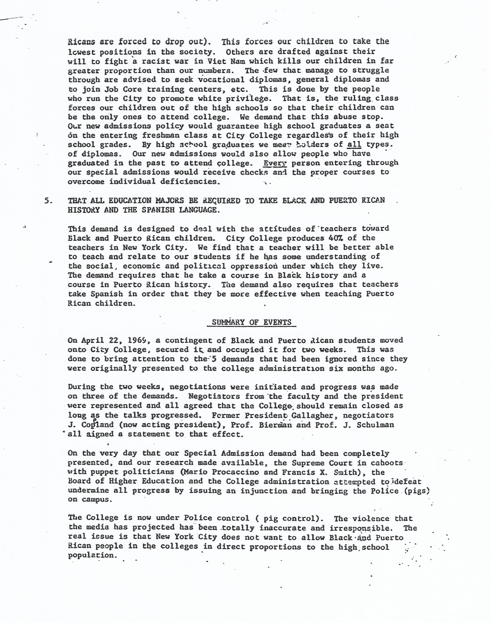 Typewritten list of demands and justifications, continued. Demand 5: That All Education Majors be Required to take Black and Puerto Rican History and the Spanish Language. Followed by a summary of the events of the April 1969 City College occupation.