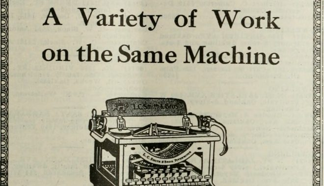 "Vintage advertisement showing a typewriter and the words ""a variety of work on the same machine."