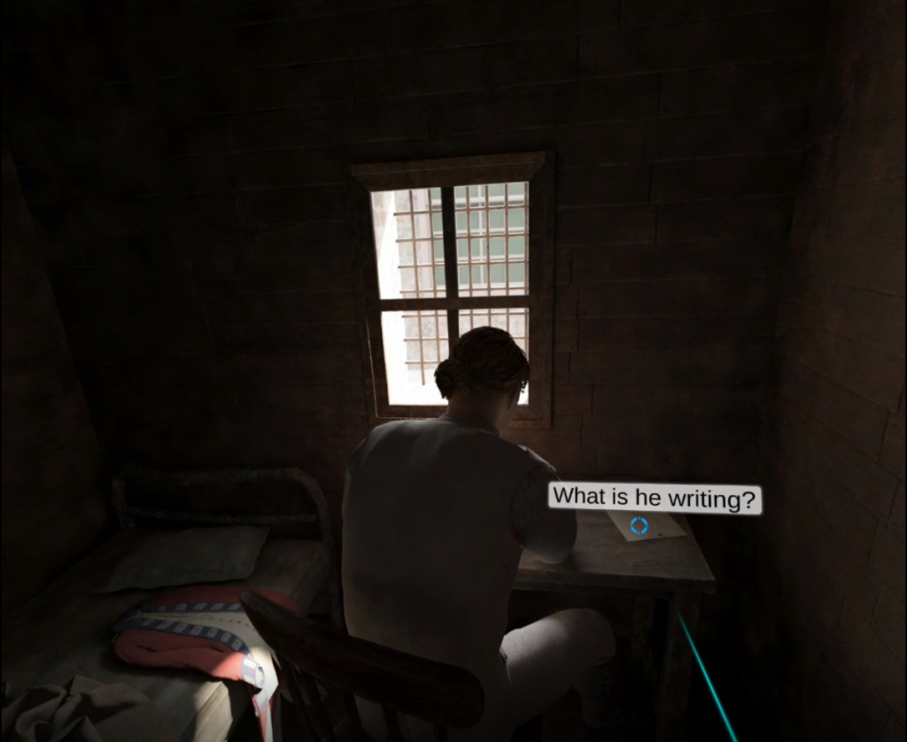 "A narrow jail cell. In the center of the frame, a man sits in his shirtsleeves with his back to the viewer. To his left, the iconic red coat of a British soldier lies on a cramped metal bed. To his right, a player's pointer lands on a piece of paper with the question ""What is he writing?"""